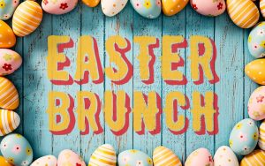Easter Saturday Brunch